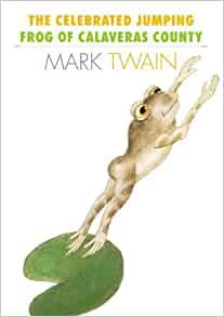 """calaveras county essay frog jumping notorious Published: mon, 5 dec 2016 mark twain's """"the celebrated jumping frog of calaveras county"""" was first published in the november 18, 1865, edition of the new york saturday press."""