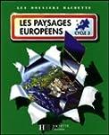 Les paysages europ�ens : Cycle 3