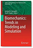 Biomechanics: Trends in Modeling and Simulation (Studies in Mechanobiology, Tissue Engineering and Biomaterials)