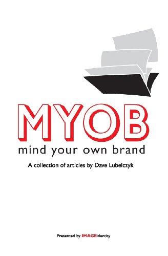 MYOB: Mind Your Own Brand