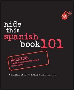 Amazon.com: Hide This Spanish Book 101 (Hide This Book 101 ...