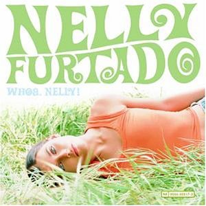 Nelly Furtado - Whoa.nelly_ - Zortam Music