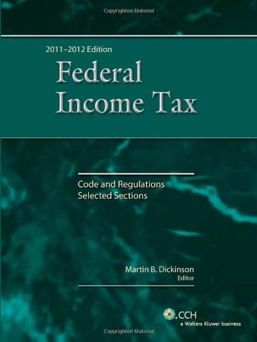 Federal Income Tax: Code and Regulations--Selected...