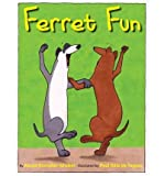 img - for [ FERRET FUN - GREENLIGHT ] By Rostoker-Gruber, Karen ( Author) 2011 [ Hardcover ] book / textbook / text book
