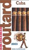 echange, troc Collectif - Guide du Routard : Cuba, édition 2003/2004