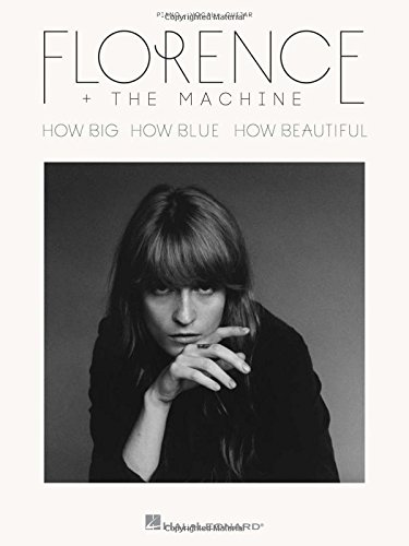 Florence + the Machine: How Big, How Blue,...