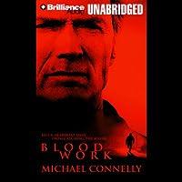 Blood Work Hörbuch von Michael Connelly Gesprochen von: Dick Hill