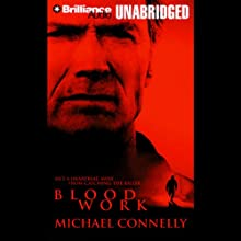 Blood Work (       UNABRIDGED) by Michael Connelly Narrated by Dick Hill
