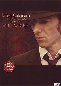 Javier Calamaro: Villavicio