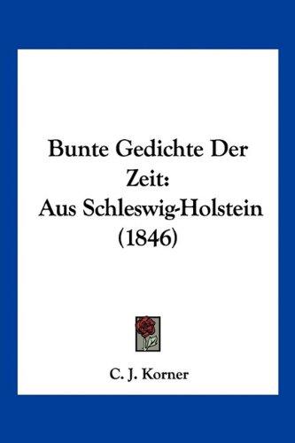 Bunte Gedichte Der Zeit: Aus Schleswig-Holstein (1846)