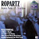 Ropartz - Requiem / Psaume 129 / Mess...