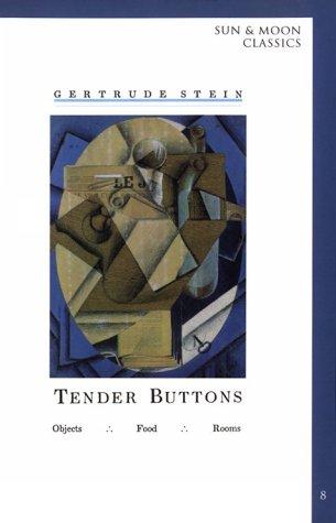 Tender Buttons (Sun & Moon Classics)