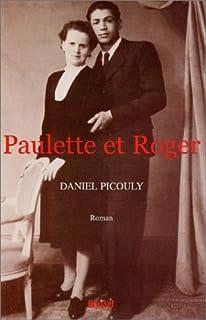Paulette et Roger, Picouly, Daniel