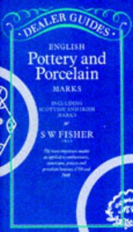 English Pottery and Porcelain Marks Including Scottish and Irish Marks Pocket Library S