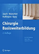 Chirurgie Basisweiterbildung: In 100 Schritten durch den Common Trunk (German Edition)