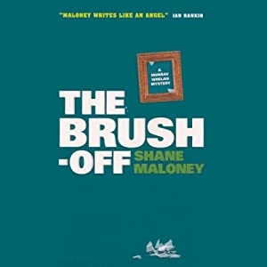 The Brush-Off | [Shane Maloney]