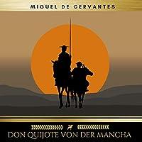 Don Quijote von der Mancha Hörbuch