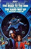 The Road to the Rim / the Hard Way Up (John Grimes) (0441724019) by Chandler, A. Bertram