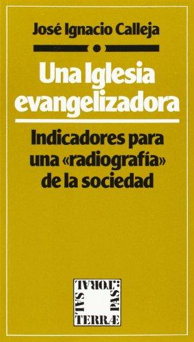 """Iglesia evangelizadora, Una: Indicadores para una """"radiografia"""" de la sociedad (Pastoral, Band 45), Buch"""