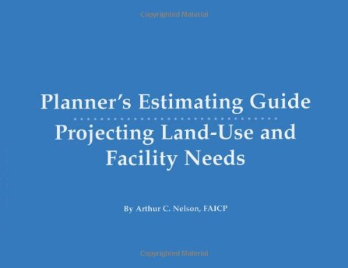 Planner's Estimating Guide: Projecting Land-Use and...