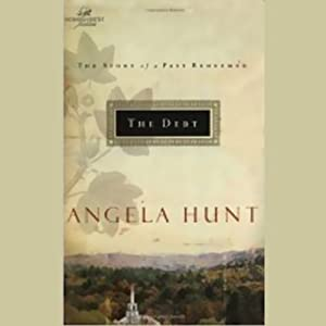 The Debt | [Angela Hunt]