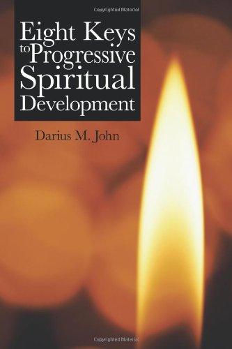 Eight Keys to Progressive Spiritual Development