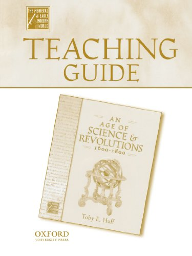 Teaching Guide to An Age of Science and Revolutions, 1600-1800 (Medieval & Early Modern World)