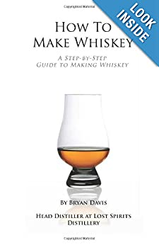How To Make Whiskey: A Step-by-Step Guide to Making Whiskey download