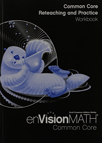 NEW Envision Math Common Core: Reteaching and Practice Workbook ...