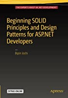Beginning SOLID Principles and Design Patterns for ASP.NET Developers Front Cover