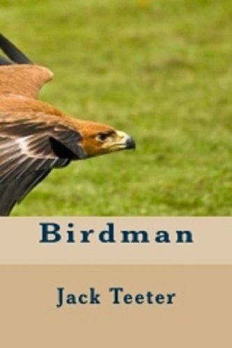 Book: Birdman by Jack Teeter