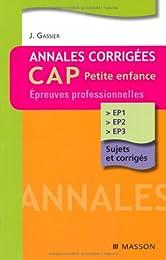Annales corrigées CAP petite enfance - Epreuves professionnelles