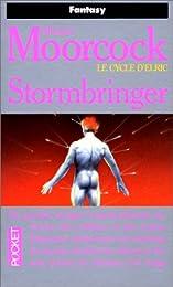 Stormbringer, tome 8