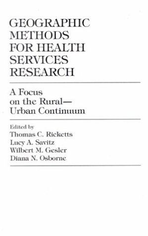 Geographic Methods for Health Services Research