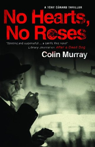 No Hearts, No Roses by Colin Murray
