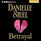 Betrayal: A Novel (Unabridged)