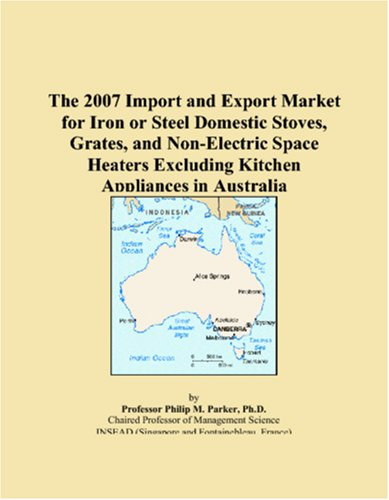 The 2007 Import And Export Market For Iron Or Steel Domestic Stoves, Grates, And Non-Electric Space Heaters Excluding Kitchen Appliances In Australia front-550824