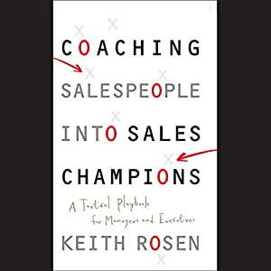 Coaching Salespeople into Sales Champions Audiobook