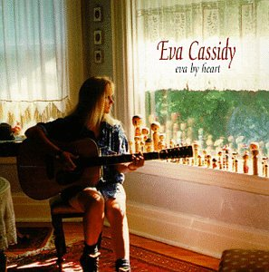 Eva Cassidy - Nightbird - CD1 - Zortam Music