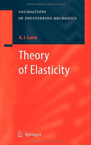 Theory of Elasticity (Foundations of Engineering Mechanics) PDF