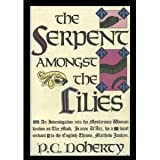 The Serpent Amongst the Lilies (0312051549) by Doherty, P. C.