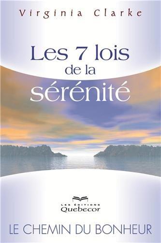 les-7-lois-de-la-serenite