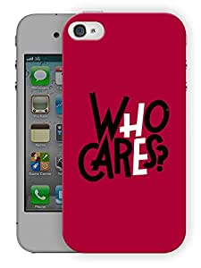 "Humor Gang Who Cares Quote Printed Designer Mobile Back Cover For ""Apple Iphone 4-4S"" (3D, Matte, Premium Quality Snap On Case)..."