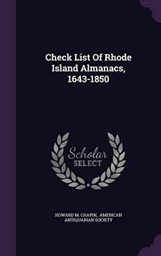 Check List Of Rhode Island Almanacs, 1643-1850
