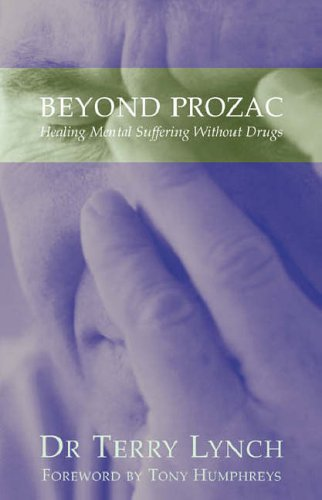 beyond-prozac-healing-mental-suffering-without-drugs