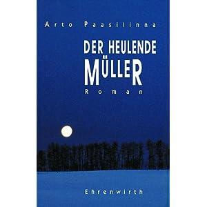 Paasilinna, Arto – Der heulende Müller