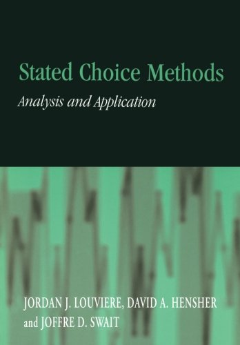 Stated Choice Methods Paperback: Analysis and Applications