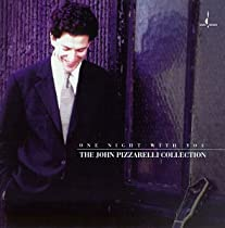 ♪One Night With You: The John Pizzarelli Collection John Pizzarelli