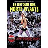 Le Retour Des Morts Vivants + La nuit des morts vivants