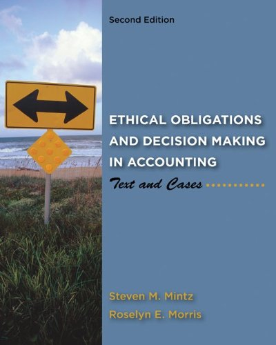 Ethical Obligations and Decision-Making in Accounting:...
